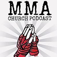 MMA CHURCH PODCAST