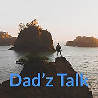 Dad'z Talk