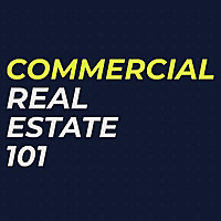 Commercial Real Estate 101 Podcast
