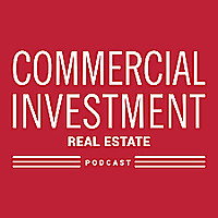 Commercial Investment Real Estate Podcast