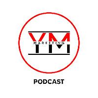 YM Marketing Podcast