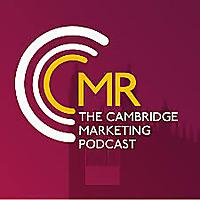 The Cambridge Marketing Podcast