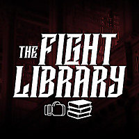 The Fight Library Podcast