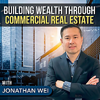 Building Wealth Through Commercial Real Estate