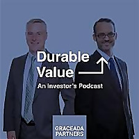 Durable Value | An Investor's Podcast
