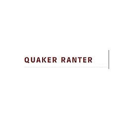 Quaker Ranter