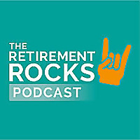 Retirementrocks's Podcast