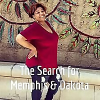 The Search for Memphis & Dakota