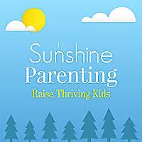 Sunshine Parenting Podcast