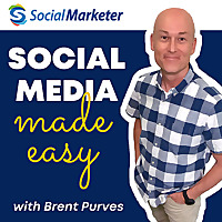 The Social Marketer Podcast | Social Media Marketing Made Easy for Business Growth