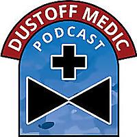 DUSTOFF Medic Podcast