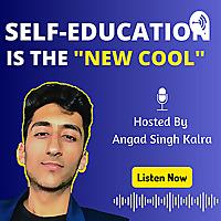 Angad Singh Kalra Audio Experience | Self-Education