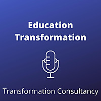 Education Transformation