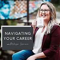 Navigating Your Career