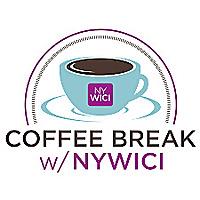 Coffee Break w/ NYWICI