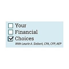 Your Financial Choices