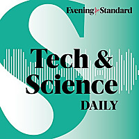 Tech and Science Daily | Evening Standard