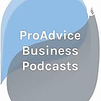 ProAdvice Business Podcasts | We help family business prosper