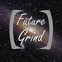 The Future Grind Podcast: Science   Technology   Business   Futurism