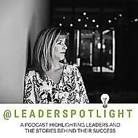 #leaderspotlight