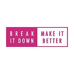 Break it Down, Make it Better