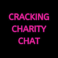 Cracking Charity Chat