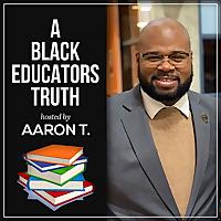 A Black Educator's Truth