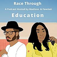 Race Through Education