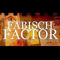 The Fabisch Factor Film Podcast