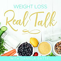 Weight Loss Real Talk