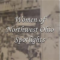 Women of Northwest Ohio Spotlights