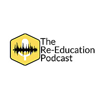 The Re-Education Podcast