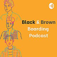 Black & Brown Boarding