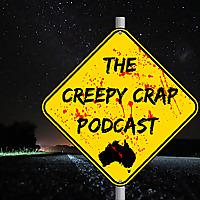 The Creepy Crap Podcast