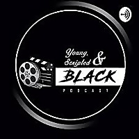 Young, Scripted, & Black