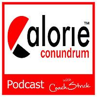 Calorie Conundrum Podcast