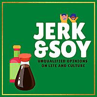 Jerk & Soy
