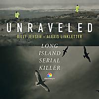 Unraveled | Long Island Serial Killer