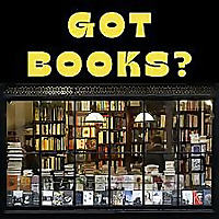 Got Books? Conversations with Booksellers