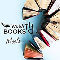 Mostly Books Meets . . .