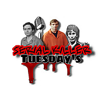 Serial Killer Tuesdays