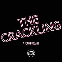 The Crackling | A Food Podcast.
