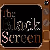 The Black Screen Podcast