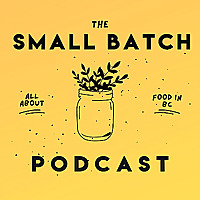 The Small Batch Podcast