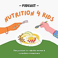 Nutrition 4 Kids Podcast