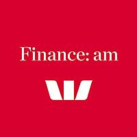 Finance | AM by Westpac