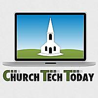 Church Tech Today