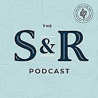 The S&R Podcast