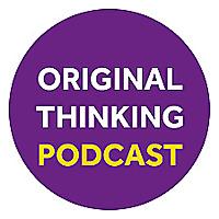 Original Thinking Podcast