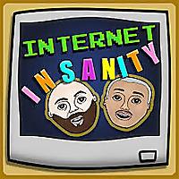 Internet Insanity